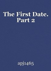 The First Date. Part 2