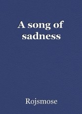 A song of sadness
