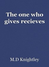 The one who gives recieves