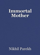 Immortal Mother