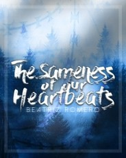 The Sameness of Our Heartbeats