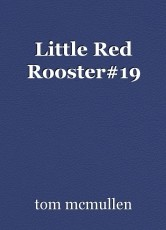 Little Red Rooster#19