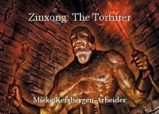 Zinxong: The Torturer