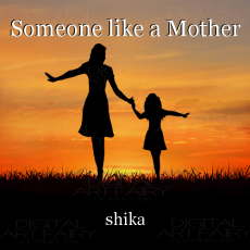 Someone like a Mother