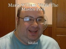 Mario William Vitale The Master Poet