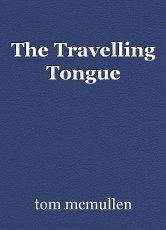 The Travelling Tongue