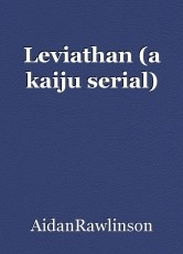 Leviathan (a kaiju serial)