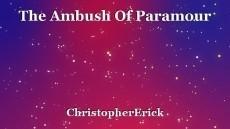The Ambush Of Paramour