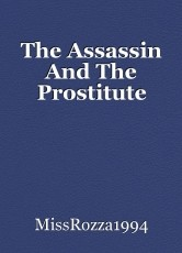 The Assassin And The Prostitute