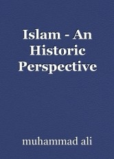 Islam - An Historic Perspective