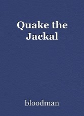 Quake the Jackal
