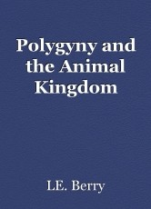 Polygyny and the Animal Kingdom