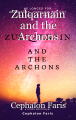 Zulqarnain and the Archons