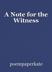 A Note for the Witness