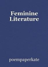 Feminine Literature