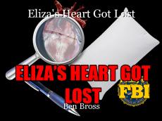 Eliza's Heart Got Lost