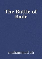 The Battle of Badr