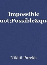 """Impossible """"Possible""""."""