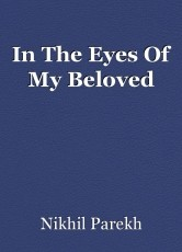 In The Eyes Of My Beloved