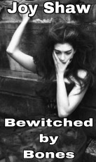 Bewitched by Bones