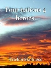 Four nations 4 heroes.