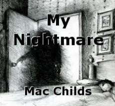 My Nightmare