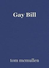 Gay Bill