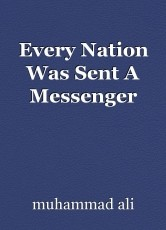 Every Nation Was Sent A Messenger