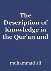 The Description of Knowledge in the Qur'an and by the Prophet (saas)