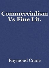 Commercialism Vs Fine Lit.