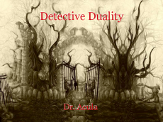 Detective Duality
