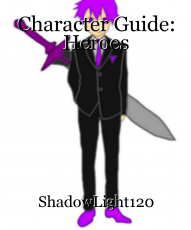 Character Guide: Heroes