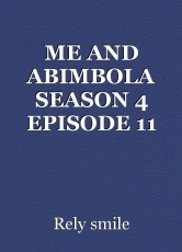 ME AND ABIMBOLA SEASON 4 EPISODE 11