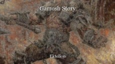 Garrosh Story