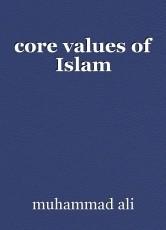 core values of Islam