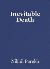Inevitable Death