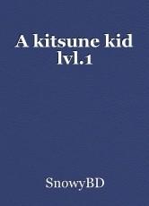 A kitsune kid lvl.1