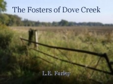 The Fosters of Dove Creek