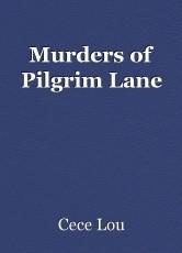 Murders of Pilgrim Lane