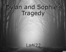 Dylan and Sophie's Tragedy