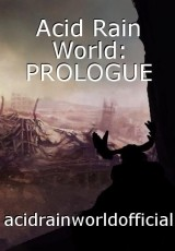 Acid Rain World: PROLOGUE