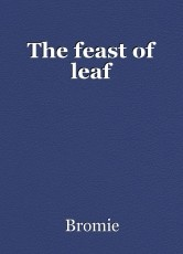 The feast of leaf