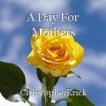 A Day For Mothers