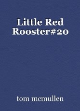 Little Red Rooster#20