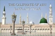 THE CALIPHATE OF ABU BAKR AND UMAR