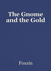 The Gnome and the Gold