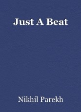 Just A Beat