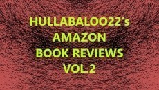 Hullabaloo22's Amazon Book Reviews Vol 2.