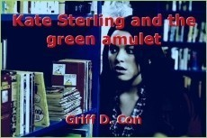 Kate Sterling and the green amulet