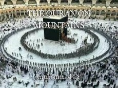 THE QURAN ON MOUNTAINS